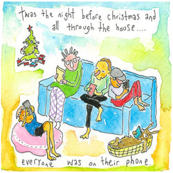 NEW! Twas the night before christmas and everyone was on their phone