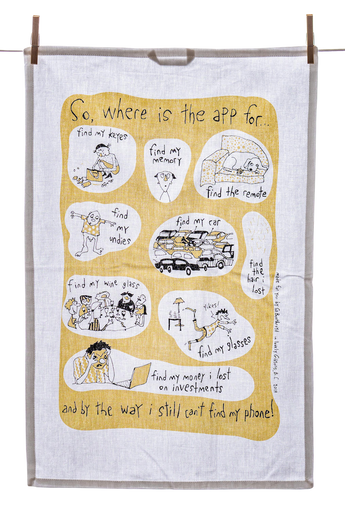 Tea Towel - Where is the App for...