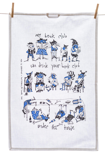 Tea Towel - My Book Club Can Drink Your Book Club Under the Table
