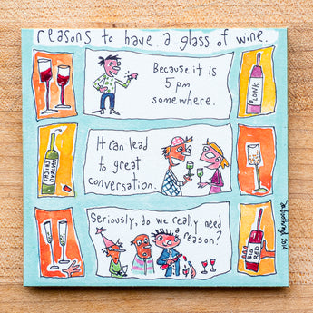Reasons to have a glass of wine (5pm..) (English & Français)