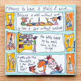 Reasons to have a glass of wine (sunshine..) (English & Français)