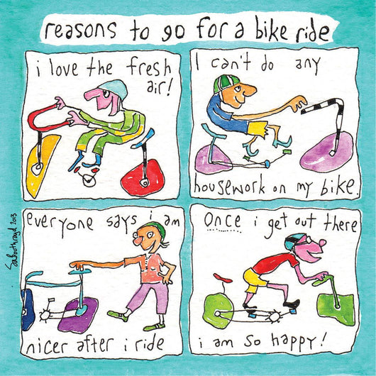 SOLD Reasons to go for a bike ride.