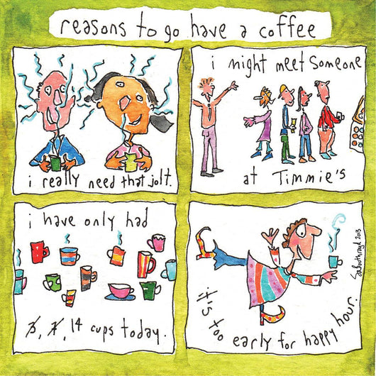 Reasons to go have a coffee