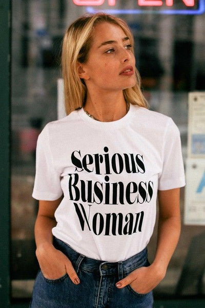 Serious Business Women White T-Shirt - No Fashion Deadlines