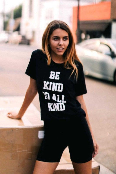Be Kind To All Kind Black T-Shirt - No Fashion Deadlines