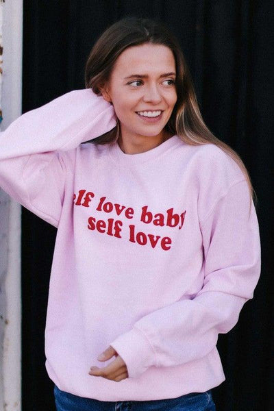 Self Love Baby Pink Sweatshirt - No Fashion Deadlines