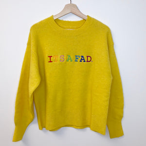 "Yellow Jumper ""IT'S A FAD"" Rainbow"