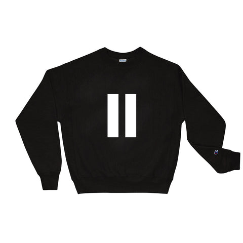 Pause Champion Sweatshirt