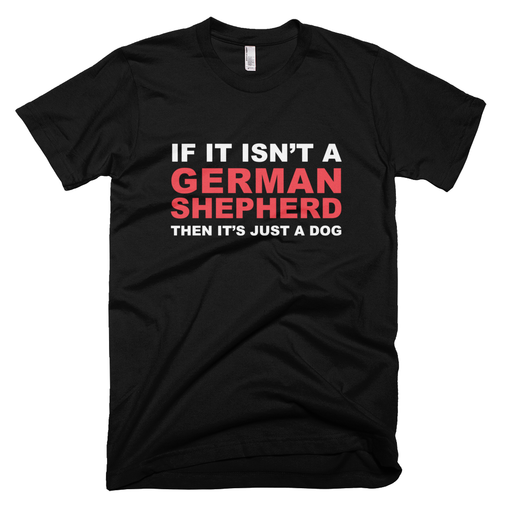 German Shepherd Real Dog Black Tee