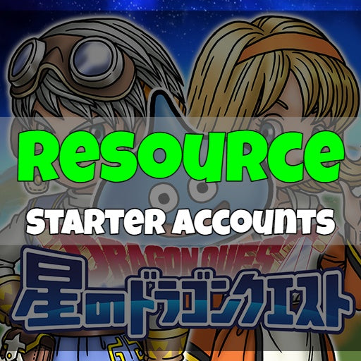 Dragon Quest Stars - Fresh Resource Starter Accounts