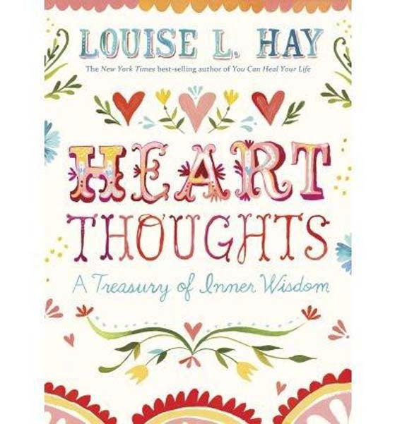 Heart Thoughts - A Treasury Of Inner Wisdom