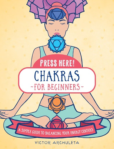 Chakras for Beginners (Press Here!)