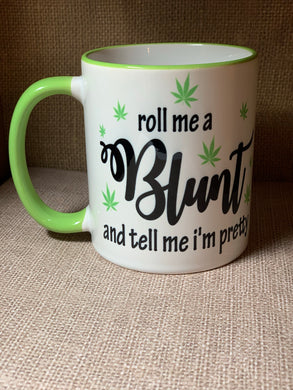 Roll me a blunt coffee cup