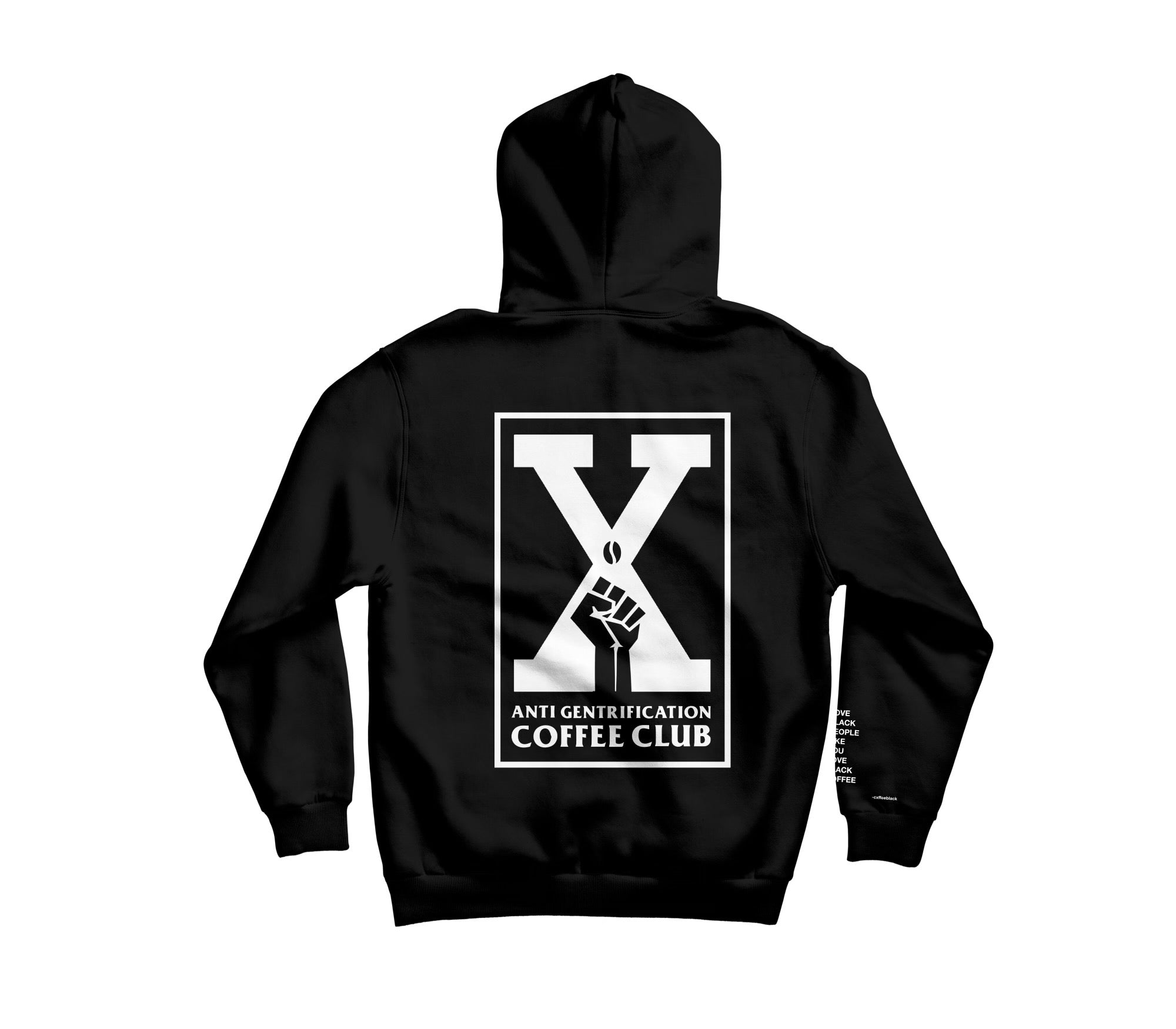 ANTI GENTRIFICATION CXFFEE CLUB HOODIE