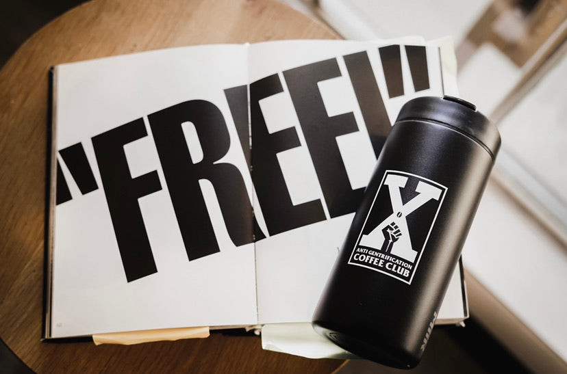 "Anti Gentrification ""X"" Miir Tumbler"