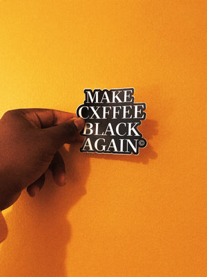Make Cxffee Black Again Sticker