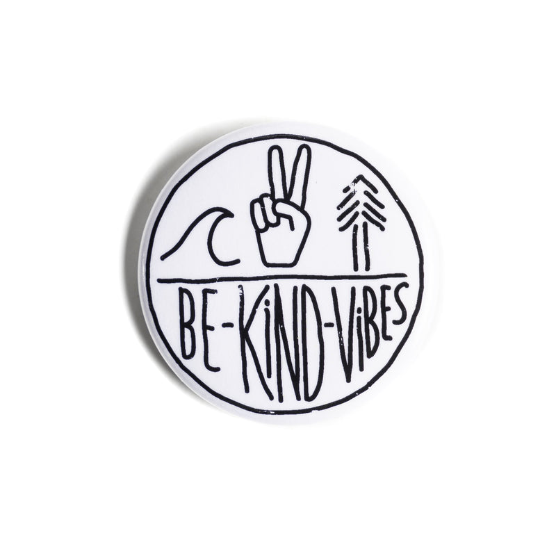Be Kind Vibes Button