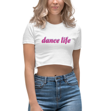 Load image into Gallery viewer, dance life crop