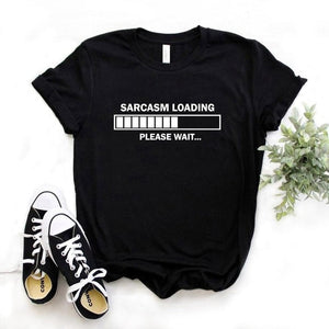 Sarcasm loading womens t-shirt