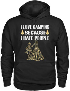 I Love Camping Because I Hate People Hoodie