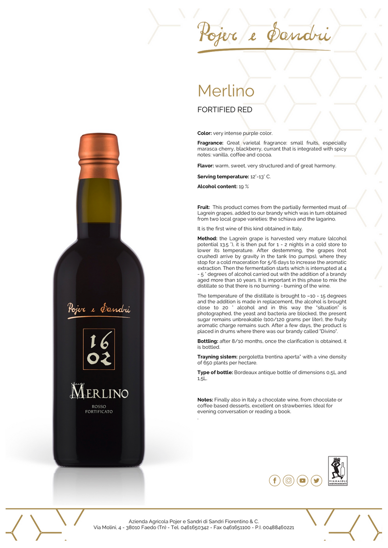 MERLINO 16/02 [Pojer & Sandri] 50cl - Once Upon A Vine