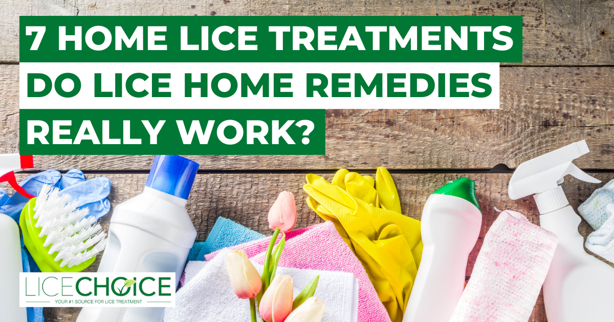 7 Home Lice Treatments - Do Lice Home Remedies Really Work?