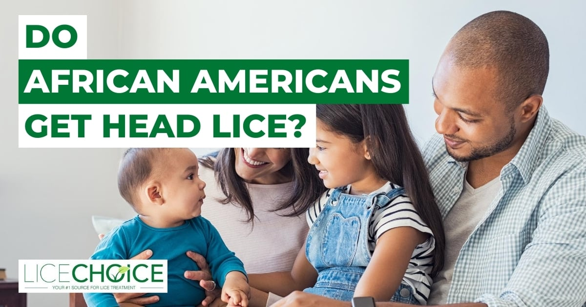Do African Americans Get Head Lice?