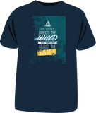 "Tricou sailing ""We Can't Direct The Wind"""