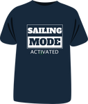 "Tricou ""Sailing Mode Activated"""