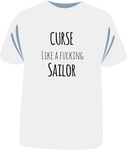 "Tricou sailor ""Curse Like A Sailor"""