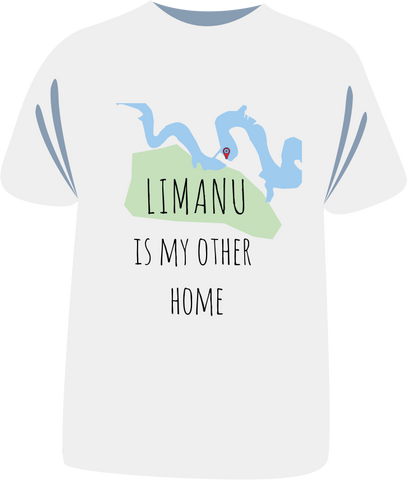 "Tricou ""Limanu is my other home"""