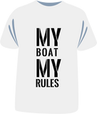 "Tricou ""My Boat My Rules"""