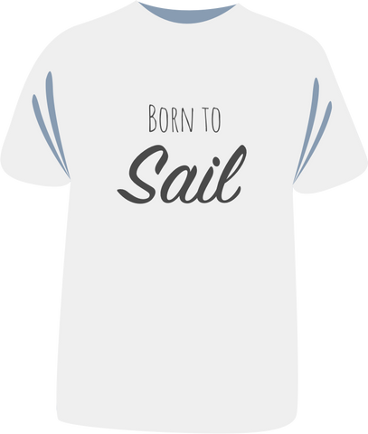 "Tricou ""Born To Sail"""