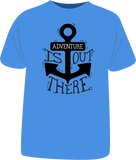 "Tricou ""Adventure is out there"""