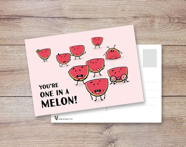 You're on in a melon | Postcard - Gladys P. Nut