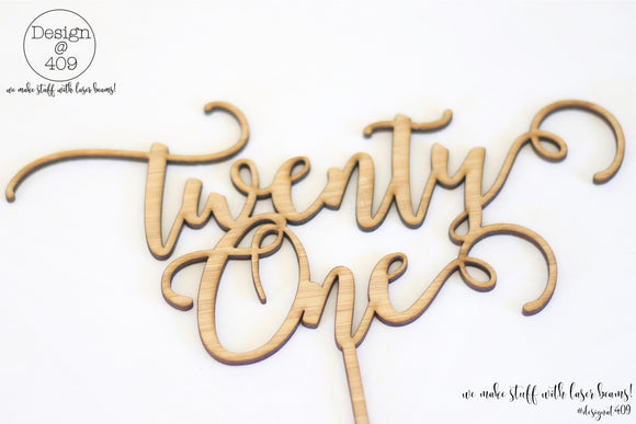 Twenty One Cake Topper / Style #7  (other colour choices available)
