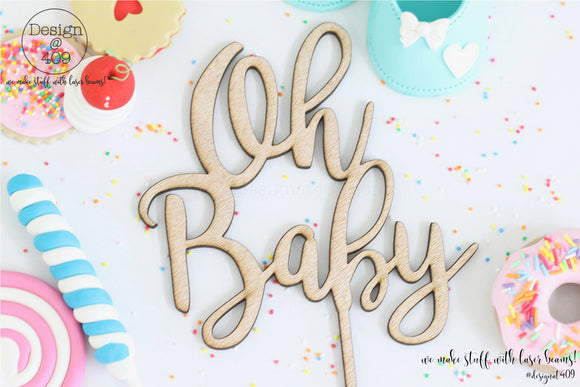 Oh Baby Cake Topper / Style #1  (other colour choices available)