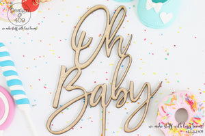 Oh Baby Cake Topper / Style #4  (other colour choices available)