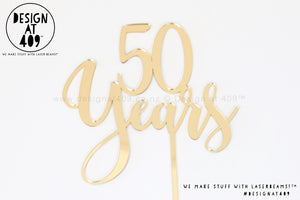 50 Years Cake Topper   (other colour choices available)