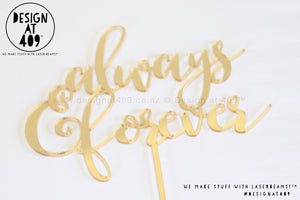 Always & Forever Cake Topper / Style #4 (colour choices)