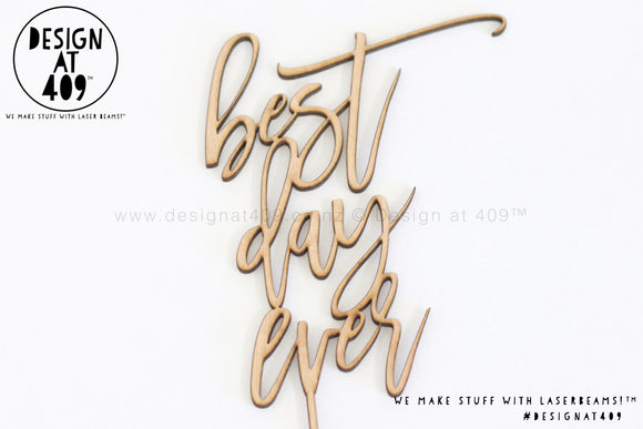 Best Day Ever Cake Topper / Style #2 (colour choices)