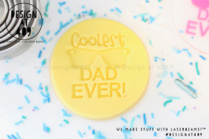 Coolest Dad Ever Acrylic Embosser Stamp