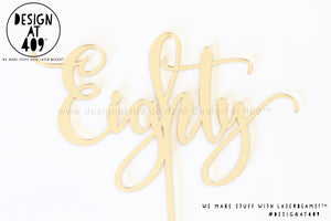 Eighty Cake Topper / Style #1 (colour choices)