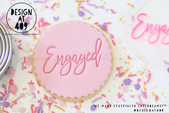 Engaged 1 Acrylic Embosser Stamp