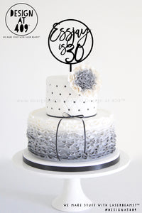 Name Is Age Round Custom Cake Topper   (other colour choices available)