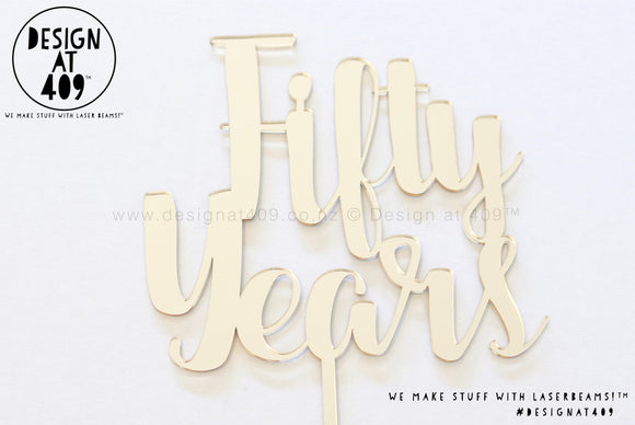 Fifty Years Cake Topper / Style #2 (colour choices)