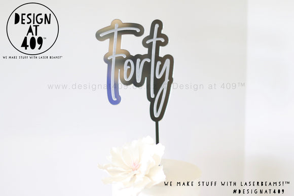 Forty Bubble Cake Topper (colour choices)