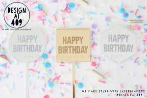 Mini Happy Birthday Etched Cake Topper  (other colour choices available)