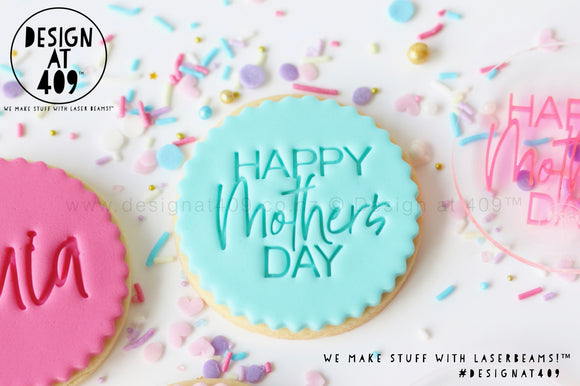 Happy Mother's Day 3 Acrylic Embosser Stamp
