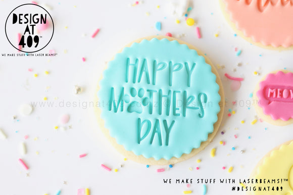Happy Mother's Day Paw Print Acrylic Embosser Stamp